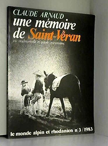 Une Mémoire de Saint-Véran : Vie traditionnelle et patois queyrassins par Claude Arnaud