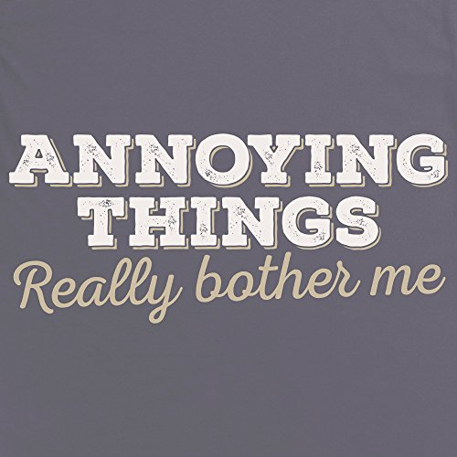 Annoying Things Really Bother Me T-Shirt, Herren Anthrazit