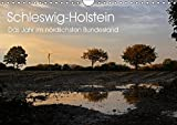 Schleswig-Holstein (Wandkalender 2019 DIN A4 quer): Schleswig-Holstein - das Jahr im nördlichsten Bundesland (Monatskalender, 14 Seiten ) (CALVENDO Natur) - Ralf Thomsen