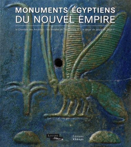 Monuments égyptiens du Nouvel Empire : Chambre des ancêtres, annales de Thoutmosis III, décor de palais de Séthi Ier