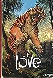 La tigre. Love: 1