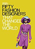 Search : Fifty Fashion Designers That Changed the World: Design Museum Fifty