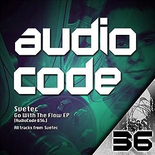 SveTec - Go With The Flow (Original Mix) (Original Mix)