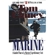 Marine: A Guided Tour of a Marine Expeditionary Unit (Tom Clancy's Military Referenc, Band 4)