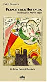 Fermate der Hoffnung: Hommage an Marc Chagall