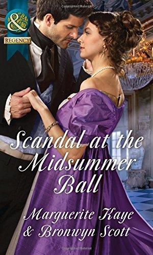 Scandal At The Midsummer Ball: The Officer's Temptation / The Debutante's Awakening by Marguerite Kaye (2016-06-02)