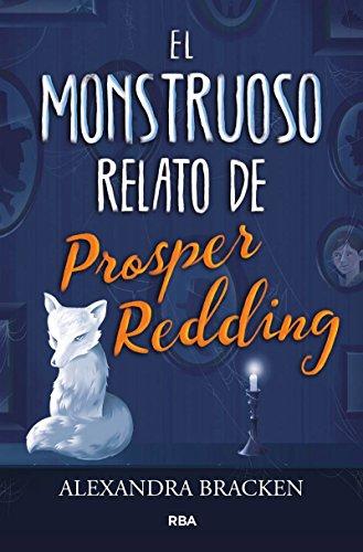 Portada del libro El monstruoso relato de Prosper Reding (FICCION JUVENIL)