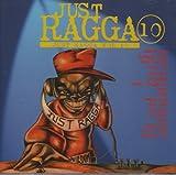 Just Ragga Vol.10 [Vinyl LP]
