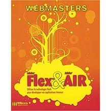 Adobe® Flex™ & Adobe® AIR