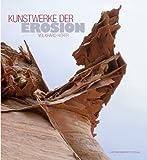 Kunstwerke der Erosion - Volkhard Hofer