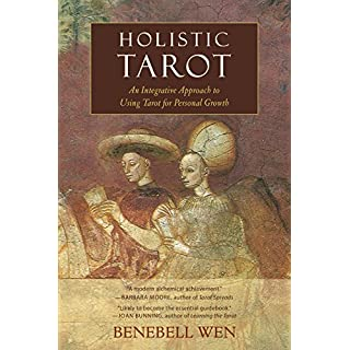 Holistic Tarot: An Integrative Approach to Using Tarot for Personal Growth.