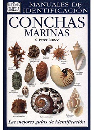 CONCHAS MARINAS.MANUAL DE IDENTIFICACION (GUIAS DEL NATURALISTA-PECES-MOLUSCOS-BIOLOGIA MARINA) por S. PETER DANCE