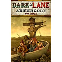 Dark Lane Anthology: Volume Three