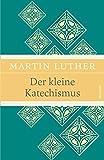 Der kleine Katechismus (Leinen-Ausgabe mit Banderole)