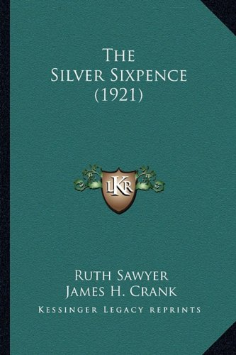 The Silver Sixpence (1921)