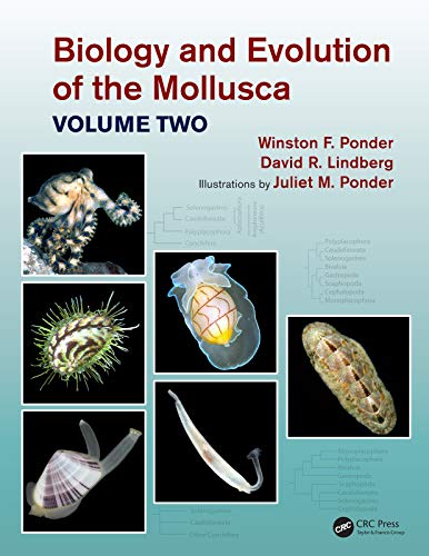 Biology and Evolution of the Mollusca, Volume 2 (English Edition)