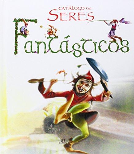 Portada del libro Catálogo de Seres Fantásticos (Manuales de Leyenda)