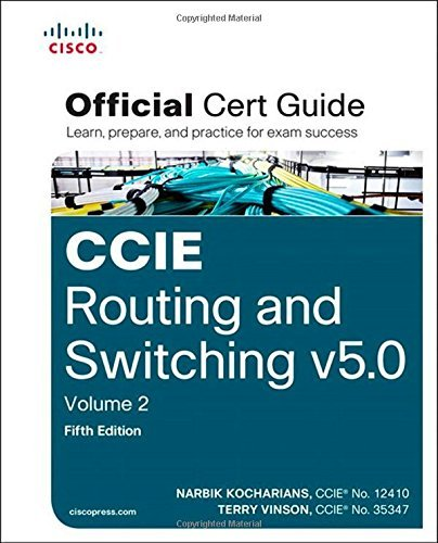 By Narbik Kocharians CCIE Routing and Switching V5.0 Official Cert Guide: Volume 2 (5th Edition) [Hardcover]