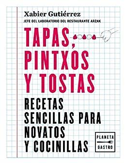 Tapas, pintxos y tostas eBook: Gutiérrez, Xabier: Amazon.es ...
