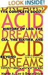 Acid Dreams: The Complete Social Hist...