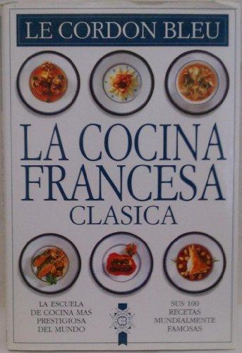 Cocina clasica francesa(cordon bleu) por Cordon Blue Le