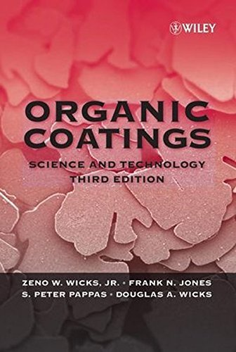 Organic Coatings: Science and Technology by Zeno W. Wicks Jr. (2007-01-29)