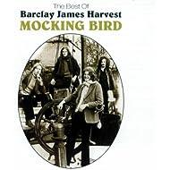 Mocking Bird: The Best Of Barclay James Harvest