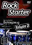 Rockstarter Vol. 2 - Schlagzeug: Der zweite Teil der Lehr-DVD-Serie für Einsteiger! Schlagzeugschule. Unterricht für Anfänger. Drums. Training. School Of Rock.