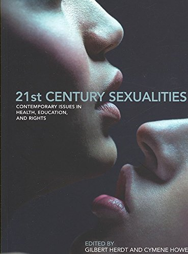 [21st Century Sexualities: Contemporary Issues in Health, Education and Rights] (By: Gilbert Herdt) [published: June, 2007]