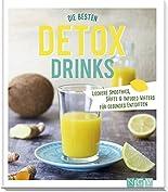 Die besten Detox-Drinks: Leckere Smoothies, Säfte und Infused Waters für gesundes Entgiften hier kaufen