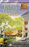 Every Trick in the Book (Novel Idea Mysteries) by Lucy Arlington (2013-02-05)