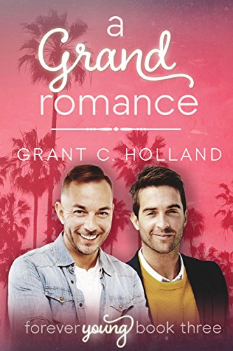 A Grand Romance: Forever Young, Book 3
