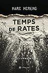 Temps de rates par Marc Moreno Martínez