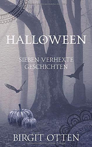 Geschichte Von Halloween - Halloween: Sieben verhexte