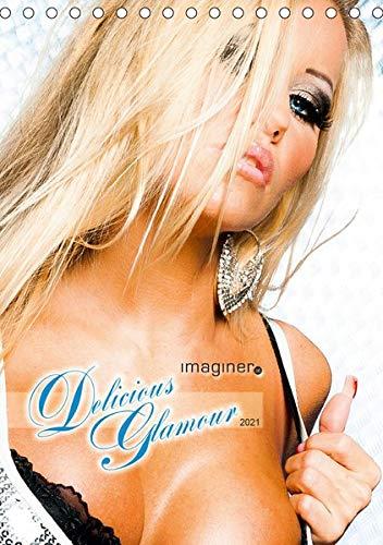 Delicious Glamour Kalender (Tischkalender 2021 DIN A5 hoch): Der erotische Blick von Jacqueline (Monatskalender, 14 Seiten ) (CALVENDO Menschen)