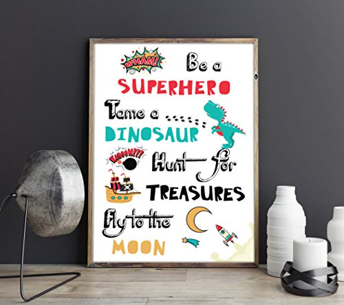 be-a-superhero-tame-a-dinosaur-hunt-for-treasures-fly-to-the-moon-inspirational-motivational-kids-ro