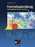 Formelsammlungen / Formelsammlung ? neu: Mathematik ? Physik ? Chemie - Andreas Gilg