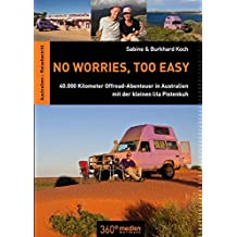 No worries, too easy: 40.000 Kilometer Offroad-Abenteuer in Australien mit der kleinen lila Pistenkuh