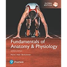 Fundamentals of Anatomy & Physiology, Global Edition (English Edition)
