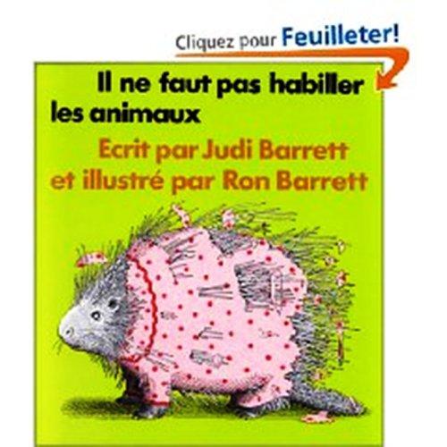 Il Ne Faut Pas Habiller Les Animaux [Pdf/ePub] eBook