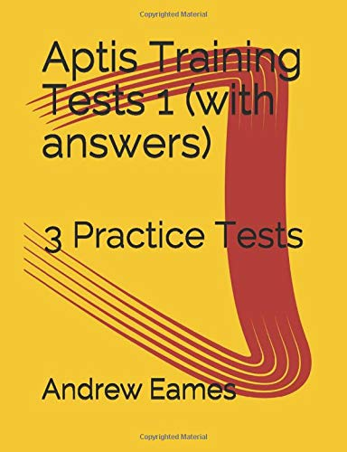 Aptis Training Tests 1 with answers: 3 Practice Tests