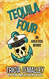 Tequila Four: An Althea Rose Mystery (The Althea Rose Series, Band 4)