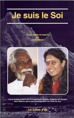 Je suis le soi : Vie et enseignements de deux maîtres indiens contemporains