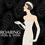 The Roaring 1920s and 1930s