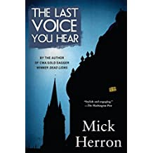 [(The Last Voice You Hear)] [By (author) Mick Herron] published on (April, 2015)