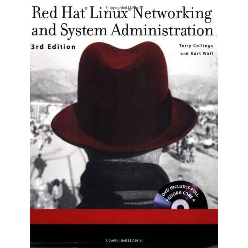 Red Hat Linux Networking and System Administration by Terry Collings (2005-10-21)