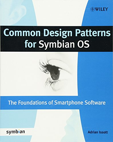 Common Design Patterns for Symbian OS: The Foundations of Smartphone Software (Symbian Press) Symbian Os-smartphones