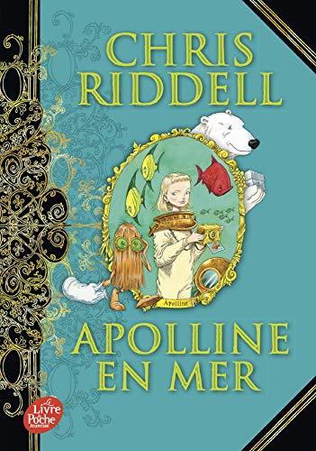 Apolline en mer - Tome 3 (Livre de Poche Jeunesse) por Chris Riddell