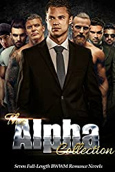 The Alpha Collection: Seven Full-Length BWWM Romance Novels (English Edition)