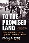To the Promised Land par Michael K. Honey